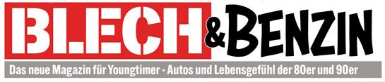 Blech und Benzin - Youngtimer Magazin