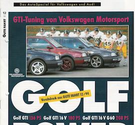 Gute Fahrt 12/1994 - Golf Power. GTI-Tuning von Volkswagen Motorsport